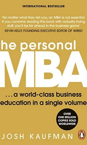 The Personal MBA: World-Class Business