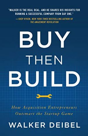 Buy-Then-Build-Acquisition-Entrepreneurs
